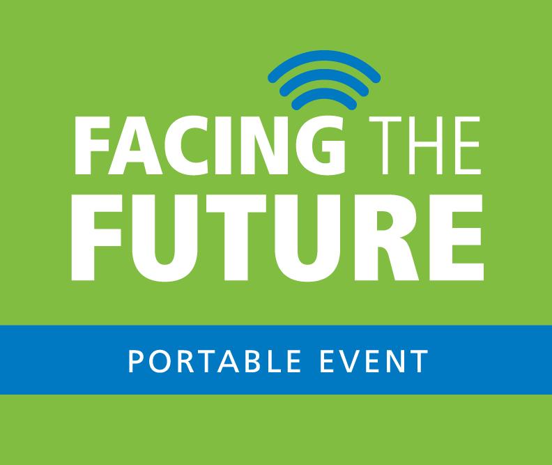 Facing the Future Portable Event