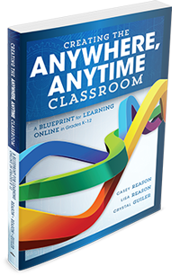 Creating the Anywhere, Anytime Classroom