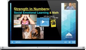 Strength in Numbers: Social-Emotional Learning & Math Webinar