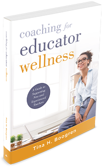 Coaching for Educator Wellness