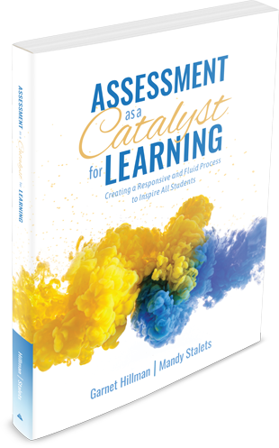 Assessment as a Catalyst for Learning