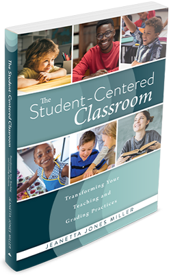 The Student-Centered Classroom