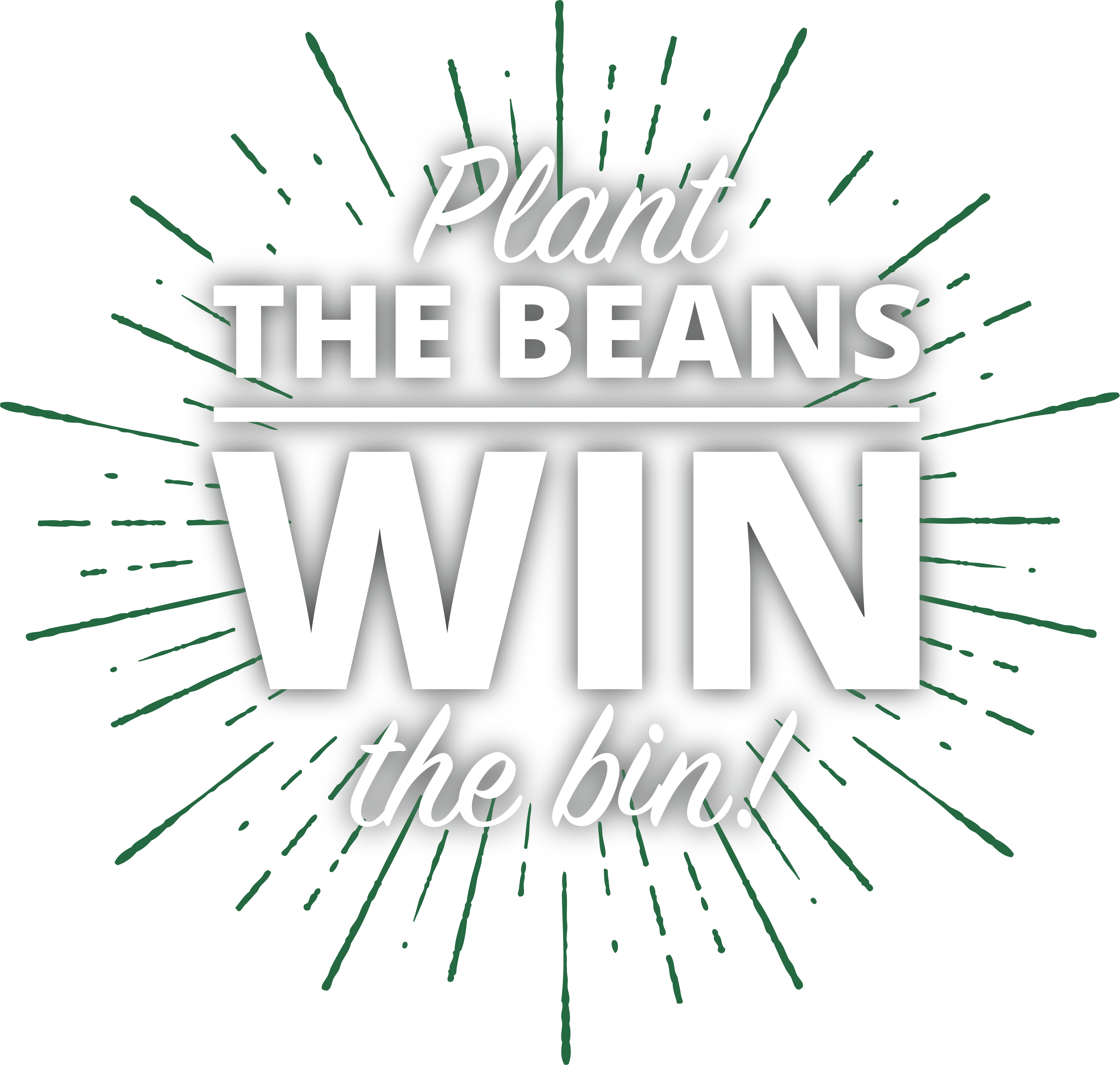 Plant the beans, win the bin logo.