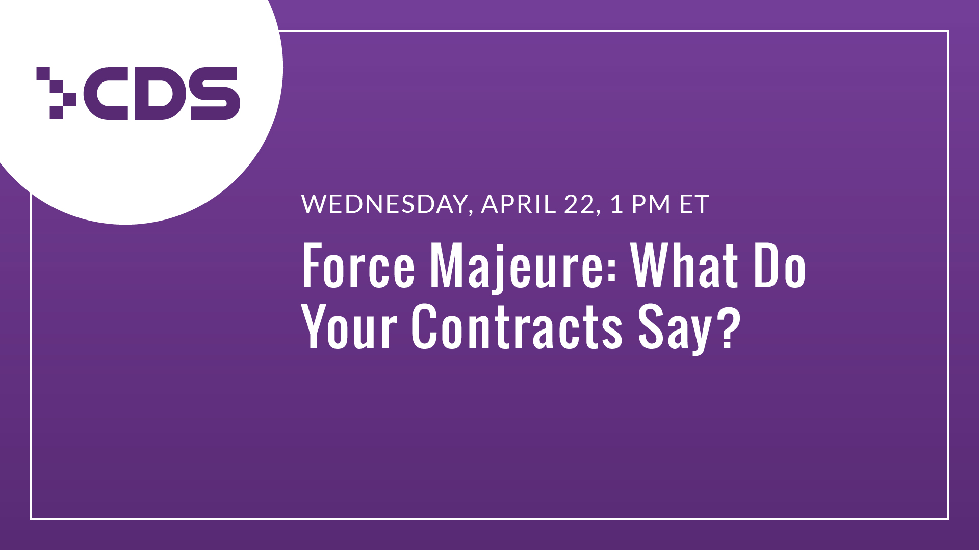 Force Majeure: What Do Your Contracts Say?