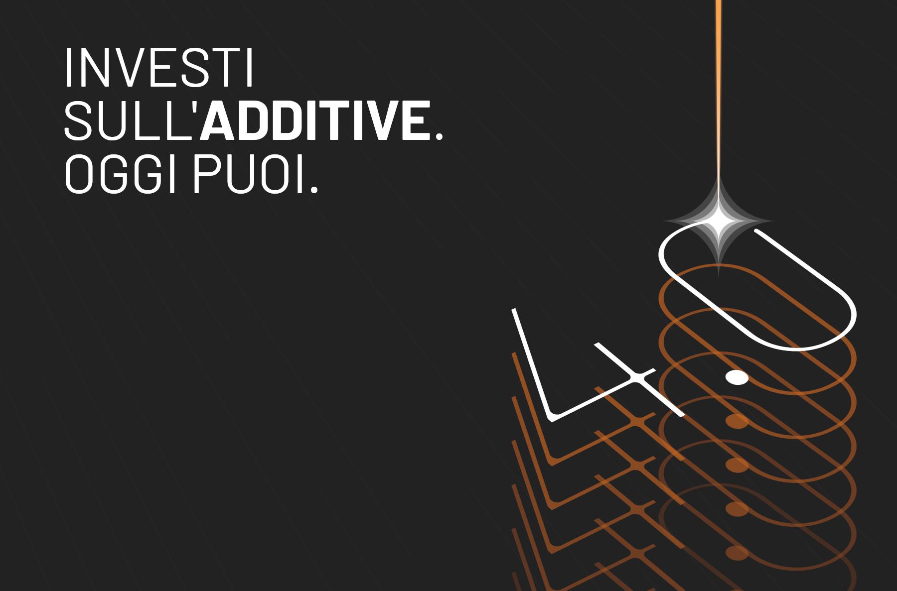 Incentivi Industry 4.0 - Passa all'additive!