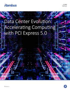 Data Center Evolution: Accelerating Computing with PCI Express 5.0