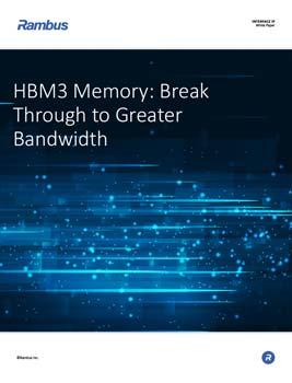 Download HBM3 Memory: Break Through to Greater Bandwidth