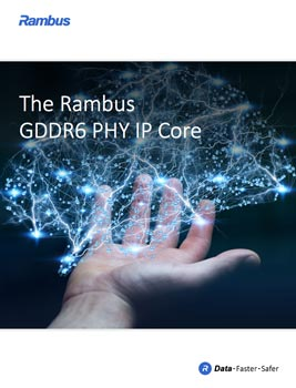 Download The Rambus GDDR6 PHY IP Core
