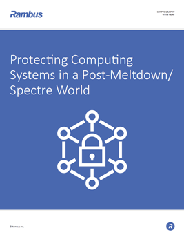 Protecting Computing Systems in a Post-Meltdown/Spectre World
