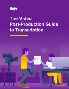 The Video Post-Production Guide to Transcription