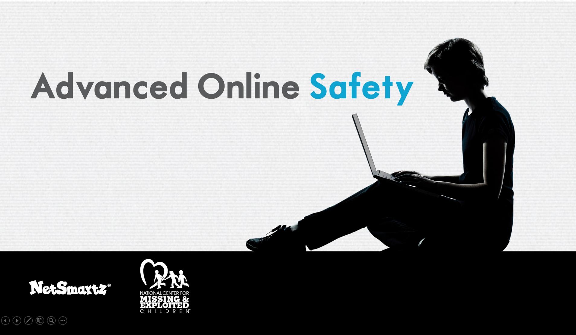 Advanced Online Safety