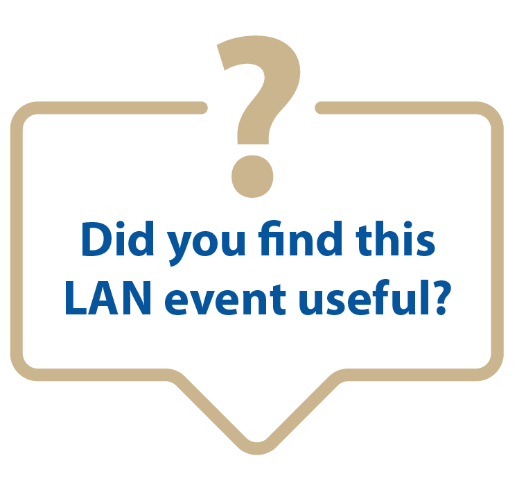Did you find this LAN event useful?