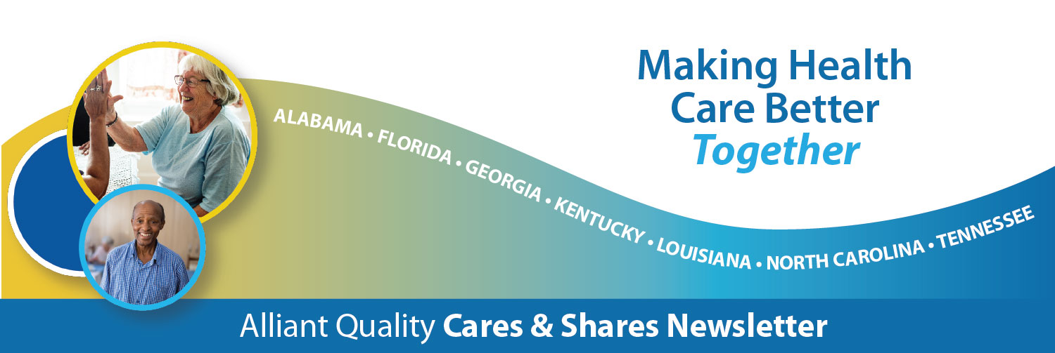 Alliant Quality Cares and Shares Newsletter