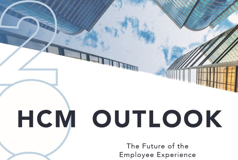 HCM Outlook 2020: The Future of the Employee Experience