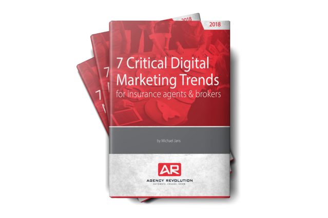 7 Critical Digital Marketing Trends for Insurance Agents & Brokers