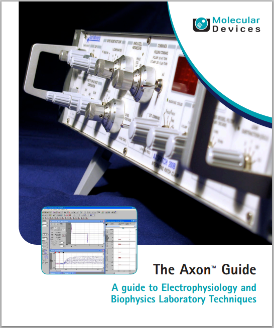 Axon 指南:电生理和生物物理实验室技术