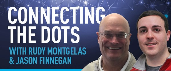 Connecting The Dots With Rudy Montgelas & Jason Finnegan