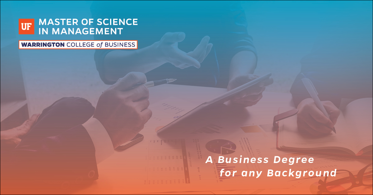 UF Master of Science in Management - A business degree for any background