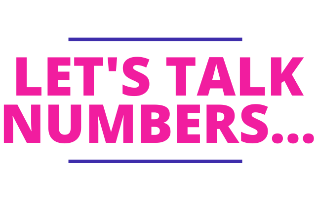 Let's talk numbers