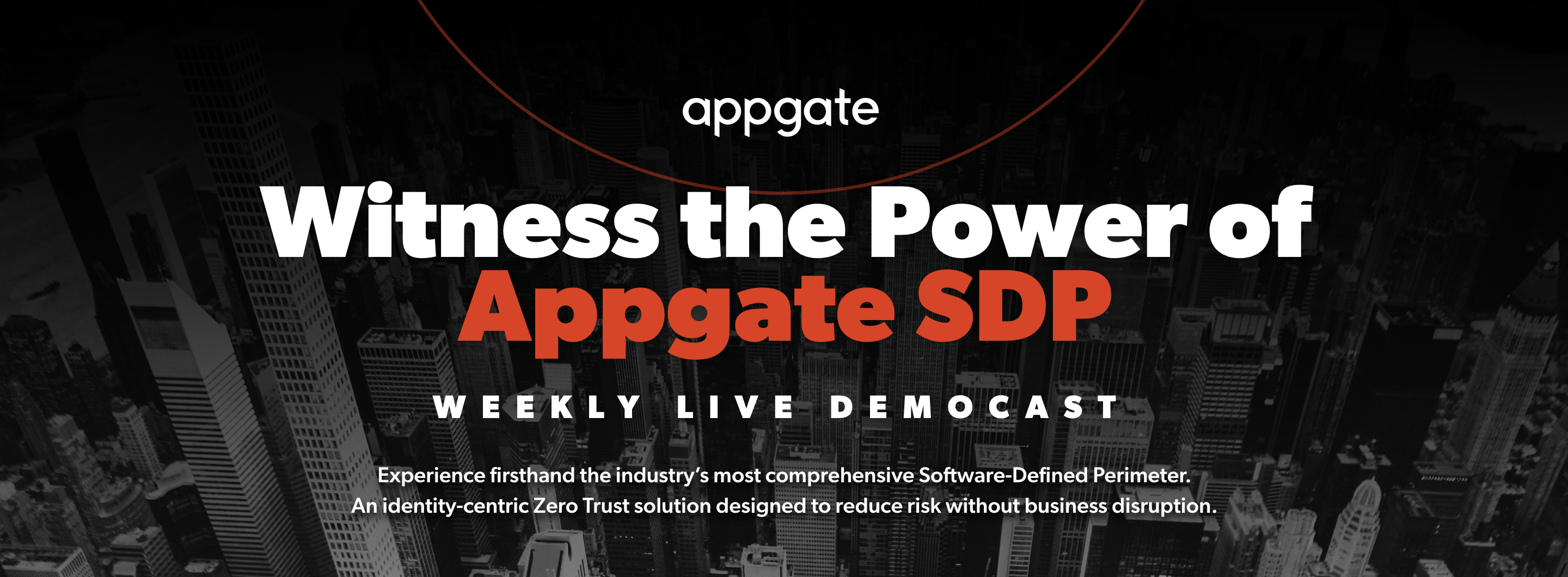Witness The Power Of Appgate SDP