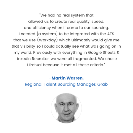 Martin Warren, Regional Talent Sourcing Manger at Grab review on Hiretual Talent Fusion