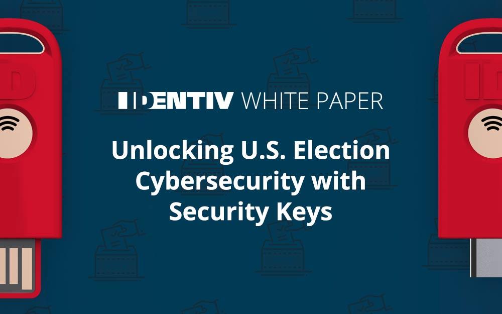 Security Keys: Unlocking U.S. Election Cybersecurity