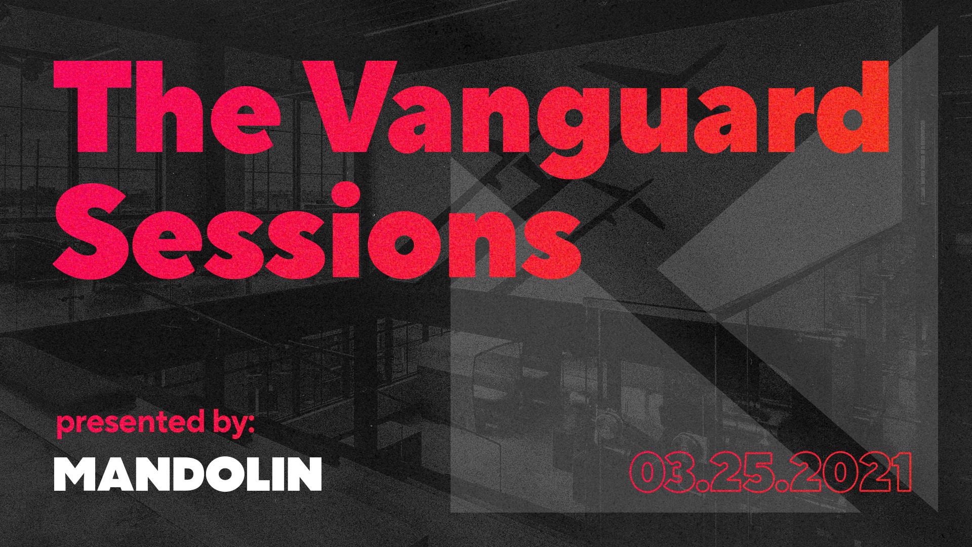 The Vanguard Sessions